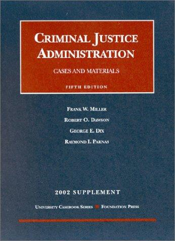 Supplement to Criminal Justice Administration by Robert O. Dawson