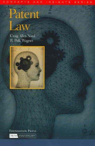 Patent Law by Craig Allen Nard
