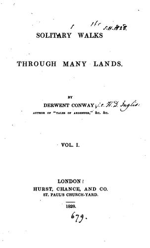 Solitary walks through many lands, by Derwent Conway by Henry David Inglis
