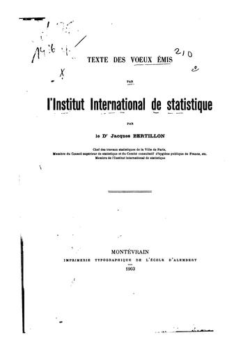 Texte des voeux émis par l'Institut international de statistique by Jacques Bertillon