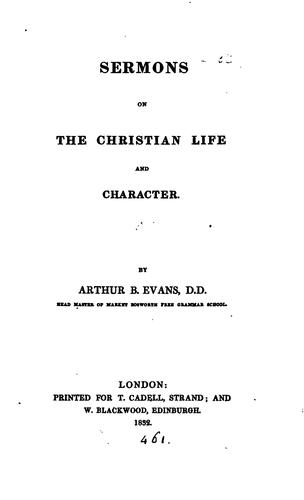 Sermons on the Christian life and character by Arthur Benoni Evans