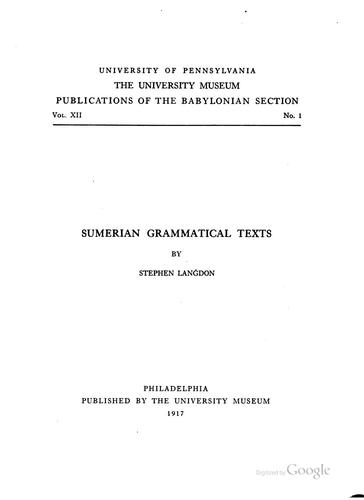 Sumerian Grammatical Texts by Stephen Langdon