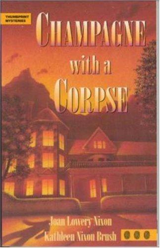 Champagne With a Corpse by Joan Lowery Nixon