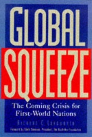 Global squeeze by Richard C. Longworth