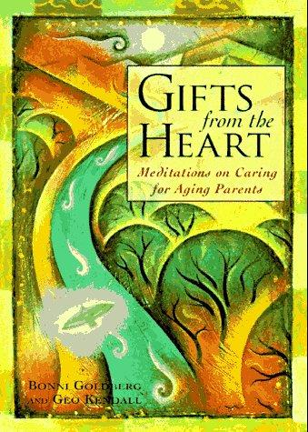 Gifts from the heart by Bonni Goldberg