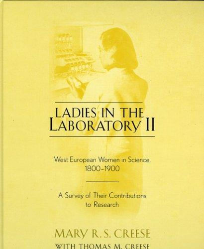 Ladies in the laboratory II by Mary R. S. Creese