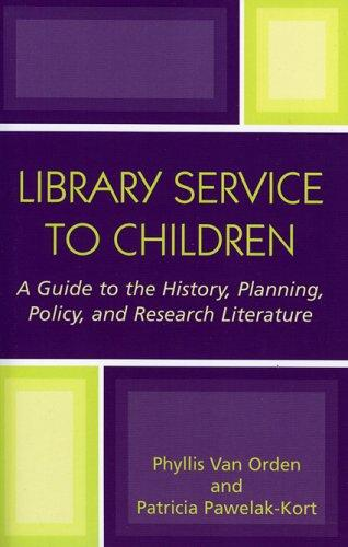 Library service to children by Phyllis Van Orden