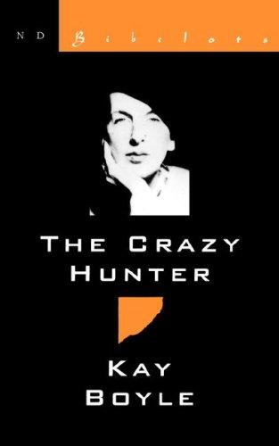 The crazy hunter