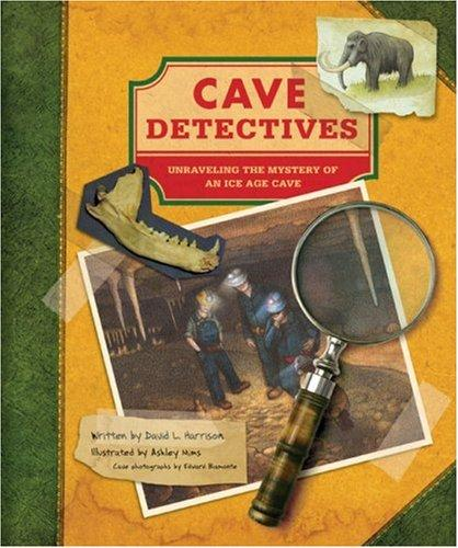 Cave Detectives by David L. Harrison
