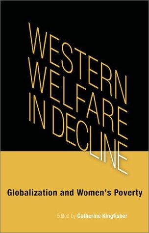 Western Welfare in Decline by Catherine Kingfisher