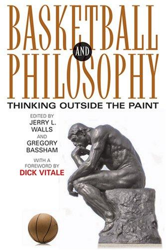 Basketball and philosophy by