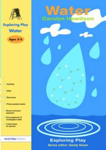 Water (Exploring Play S.) by Carolyn Hewitson