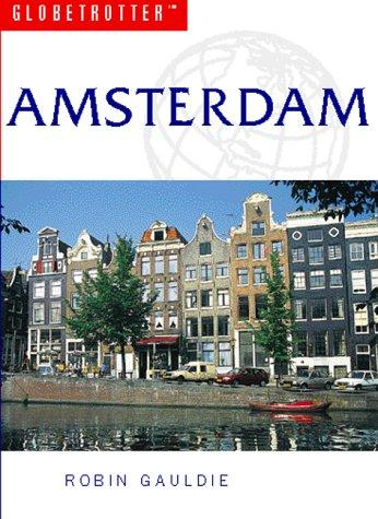 Amsterdam Travel Guide by Globetrotter