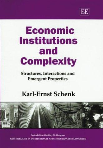 Economic Institutions and Complexity by Karl-Ernst Schenk