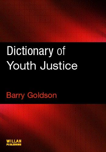 Dictionary of Youth Justice