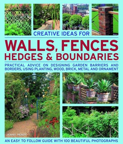 Creative Ideas for Walls,  Fences, Hedges and Boundaries by Jenny Hendy
