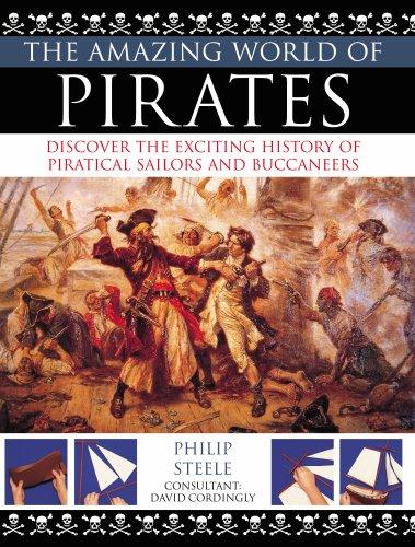 Amazing World of Pirates (Amazing World of) by Philip Steele