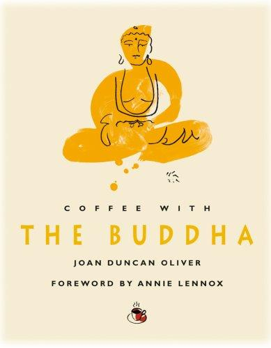 Coffee with The Buddha (Coffee with...Series) by Joan Duncan Oliver