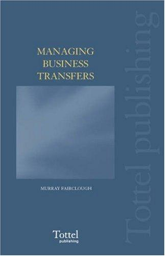 Tottel's Managing Business Transfers by Murray Fairclough