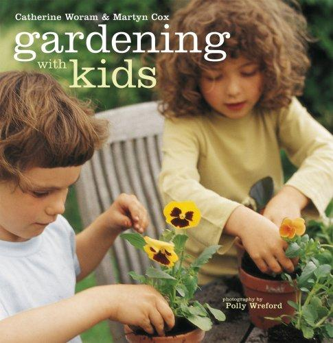 Gardening With Kids by Catherine Woram