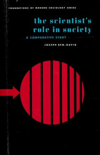 The scientist's role in society by Joseph Ben-David