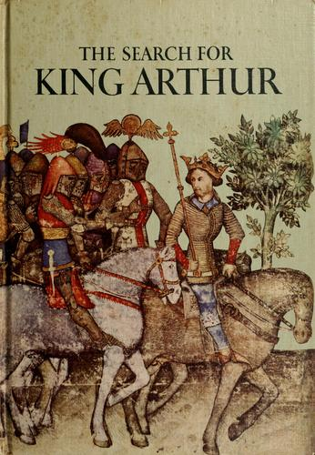 The search for King Arthur.
