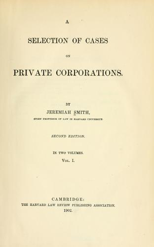 A selection of cases on private corporations