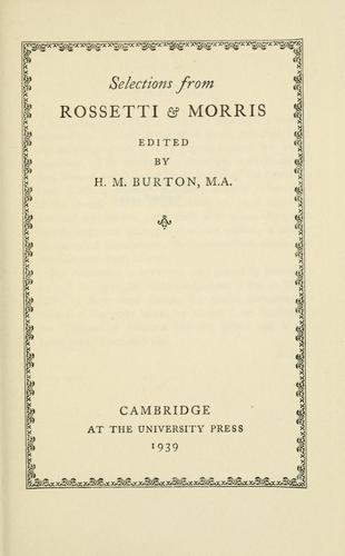 Selections from Rossetti & Morris by Dante Gabriel Rossetti