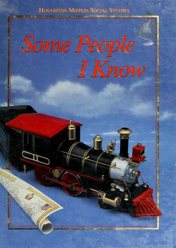 Some people I know by Beverly J. Armento ... [et al.].