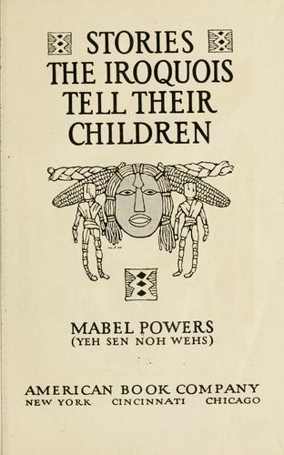 Stories the Iroquois tell their children
