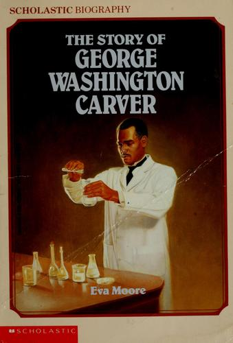 The story of George Washington Carver.