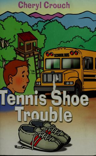 Tennis shoe trouble by Cheryl Crouch