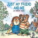 Just My Friend & Me by Mercer Mayer