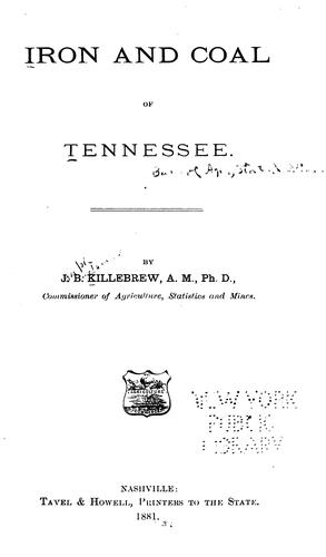 Iron and Coal of Tennessee: By J. B. Killebrew by Joseph Buckner Killebrew