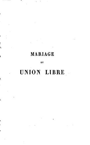 Mariage et union libre by George Fonsegrive
