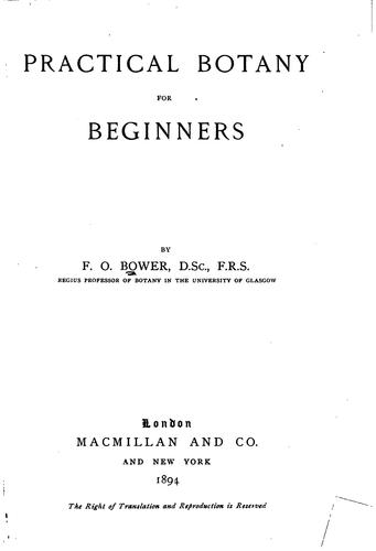 Practical Botany for Beginners by Frederick Orpen Bower