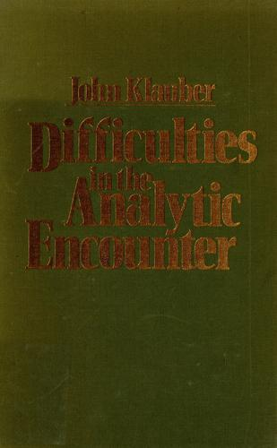 Difficulties in the analytic encounter by John Klauber