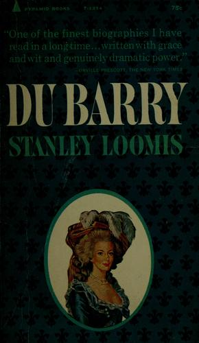 Du Barry by Stanley Loomis