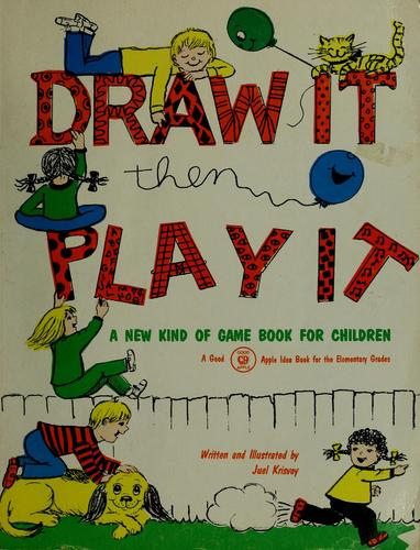 Draw it, then play it by Juel Krisvoy