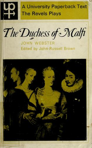 The Duchess of Malfi by John Webster
