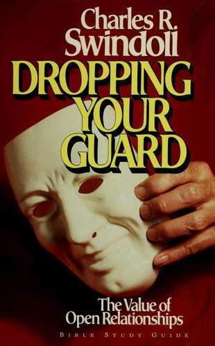 Dropping your guard