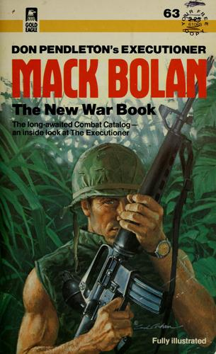 Don Pendleton's executioner Mack Bolan the new war book by Don Pendleton