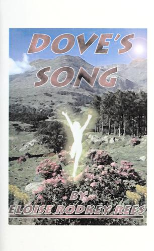 Dove's song by Eloise Rodkey Rees