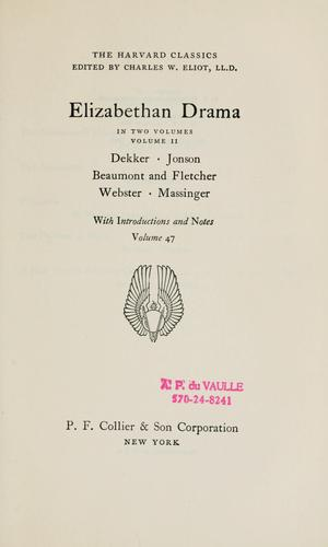 Elizabethan drama, in two volumes, volume II by