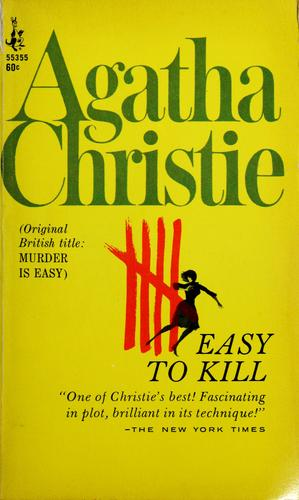 Easy to kill = by Agatha Christie