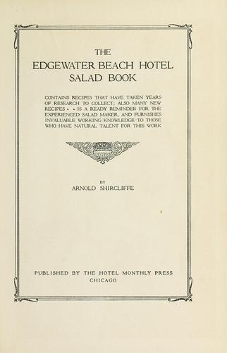The Edgewater Beach Hotel salad book by Shircliffe, Arnold
