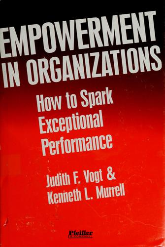 Empowerment in organizations by Judith F. Vogt