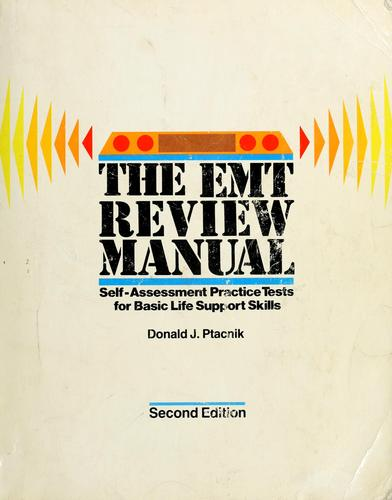 The EMT review manual by Donald J. Ptacnik