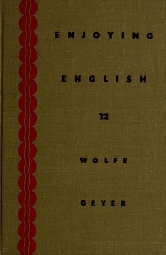 Enjoying English by Don Marion Wolfe