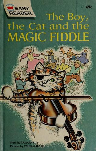 The boy, the cat, and the magic fiddle by Tamara Kitt